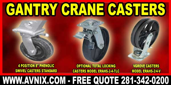 Portable Gantry Crane Casters For Sale