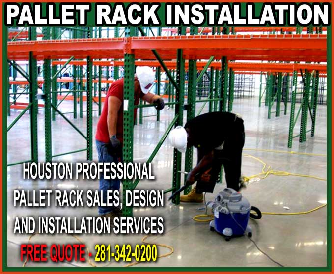 Houston Texas Pallet Rack Installers